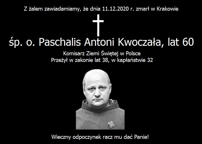 Dnia 11.12.2020 r. zmarł w Krakowie śp. o. Paschalis Antoni Kwoczała, Komisarz Ziemi Świętej w Polsce.